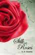 Silk and Roses by ND Mahshid