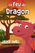 Le feu du Dragon by Jackie Small