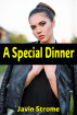 A Special Dinner by Javin Strome