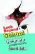 Look Beyond School; You will Soon Be A Graduate by Sam O Salau
