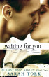 Waiting For You (At Last Baby Series: Book One) by Sarah Tork
