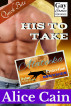 His to Take by Alice Cain