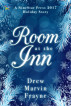 Room at the Inn by Drew Marvin Frayne