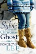 Sylvie and the Christmas Ghost by Foxglove Lee