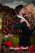 A Rose In Bloom by Allysa Hart