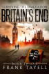Surviving The Evacuation, Book 12: Britain's End by Frank Tayell