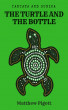 Tantaya and Sunika: The Turtle and the Bottle by Matthew Pigott