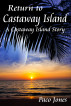 Return to Castaway Island - A Castaway Island Story by Paco Jones