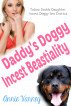Daddy's Doggy Incest Beastiality by Annie Varney