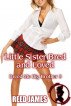 Little Sister Bred and Loved (Breed Me Big Brother 3) by Reed James