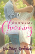Finding My Charming by Brittney Mulliner