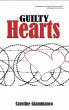 Guilty Hearts - The World of Prison Romances by Caroline Giammanco