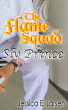 The Flame Squad: Sly Prince by Jessica E. Larsen