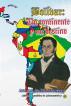 Bolívar: Un continente y un destino by José Luis Salcedo Bastardo