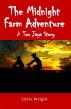 The Midnight Farm Adventure by Chris Wright