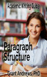 Academic Writing Guide: Paragraph Structure by Grant Andrews