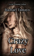 Crazy Love by Rachael Tamayo