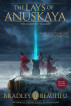 The Lays of Anuskaya: The Complete Trilogy by Bradley Beaulieu