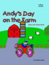 Andy's Day on the Farm by Cristine Caton