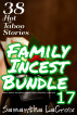 Family Incest Bundle 17 - 38 Hot Taboo Stories by Samantha LaCroix