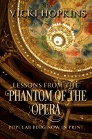 Vicki Hopkins - Lessons From the Phantom of the Opera