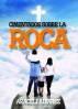 Cimentados Sobre La Roca by Araceli Alvarez