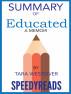 Summary of Educated: A Memoir by Tara Westover by SpeedyReads