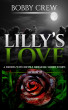 Lilly's Love by Bobby Crew