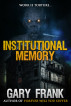 Institutional Memory by Gary Frank
