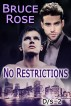 No Restrictions by Bruce Rose