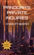 Pandora's Private Inquiries by Charley Marsh