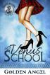 The Venus School by Golden Angel