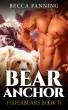 Bear Anchor by Becca Fanning