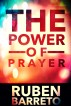 The Power of Prayer by Ruben Barreto