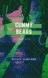 Gummy Bears by Talarra Gomez