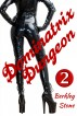 Dominatrix Dungeon (Book 2 of Dominatrix Refuge Series) by Berkley Stone