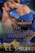 The Washington Princess by L. L. Shelby