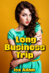 Long Business Trip by Isa Adam