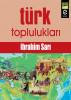 Türk Toplulukları by ibrahim Sarı