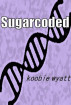 Sugarcoded by Koobie Wyatt