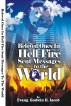 Beloved Ones In Hell Fire Sent Messages to the World by Evang.Godwin U. Jacob