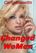 Changed WoMan by Carly Sweetin