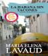 La Habana Sin Tacones by María Elena Lavaud