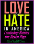 Lambchop Battles the Sexist Pigs -- Love and Hate in America by Bill Orton