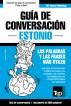 Guía de Conversación Español-Estonio y vocabulario temático de 3000 palabras by Andrey Taranov