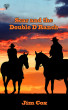 Scar and the Double D Ranch by Jim Cox