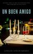 Un Buen Amigo by Carolina Garzón Rubiano
