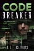 Code Breaker: An Alexander Hastings Novella by A.J. Trevors