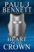 Heart of the Crown by Paul J Bennett