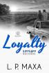 Loyalty by L.P. Maxa